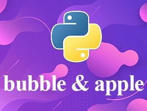 پروژه دانش آموزی پایتون bubble & apple